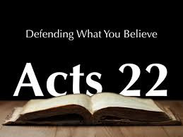 February 19 - Acts 22