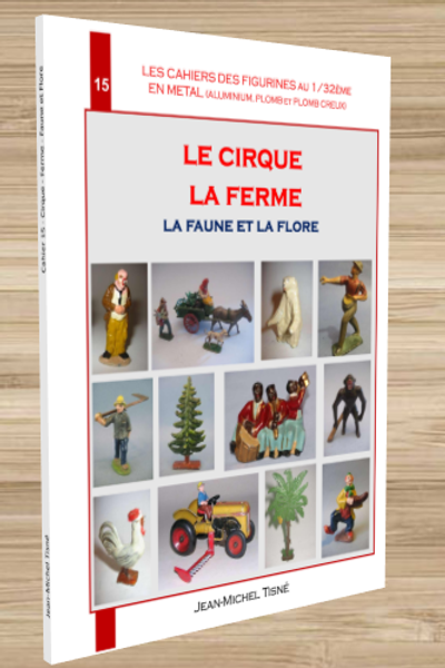 -LES-CAHIERS-DES-FIGURINES-EN-METAL-CAHIER-15-CIRQUE-FERME-170-pages min