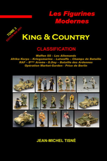 """Les figurines Modernes King & Country"" - tome 3 -"