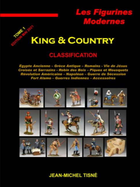 """""""Les figurines Modernes King & Country"""" - tome 1 -"""