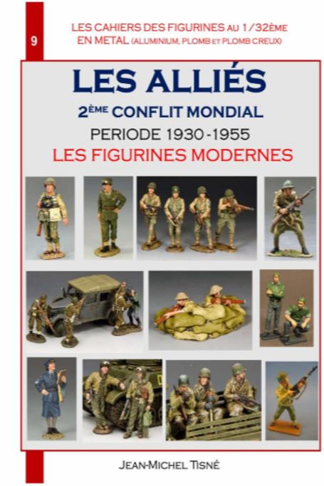 """""""LES CAHIERS DES FIGURINES EN METAL"""" CAHIER 9 - 1930-1955 - FIGURINES MODERNES"""