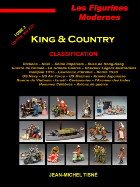 """""""Les figurines Modernes King & Country"""" - tome 2 -"""