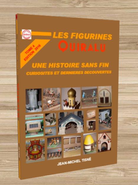 """""""Les Figurines Quiralu"""" tome 4 - Une histoire sans fin Reliure dos carré collé"""