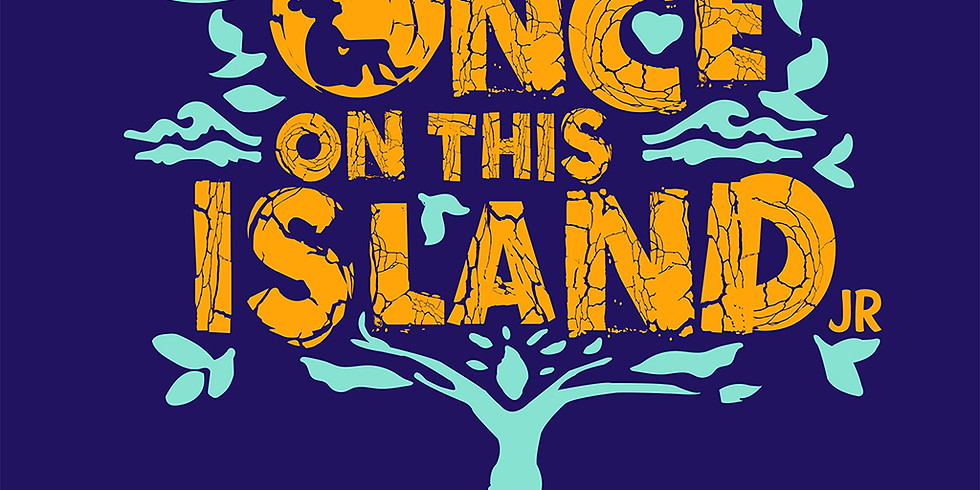 Once On This Island JR - Thursday, April 23