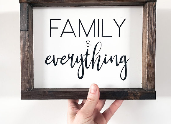 """Rustic Wood Sign """"Family is Everything"""""""