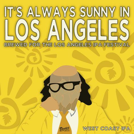 IT'S ALWAYS SUNNY IN LOS ANGELES