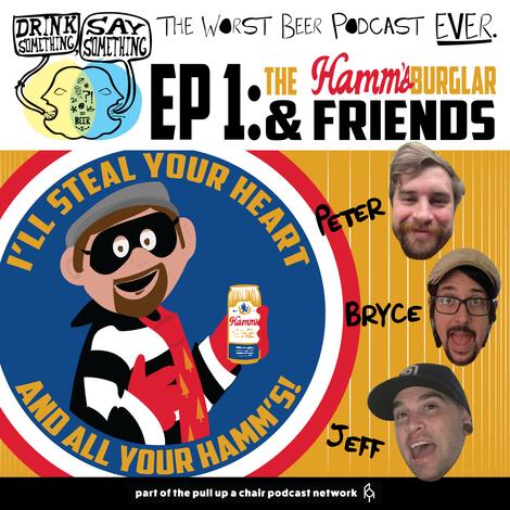 DSSS EP1 - THE HAMM'SBURGLAR & FRIENDS