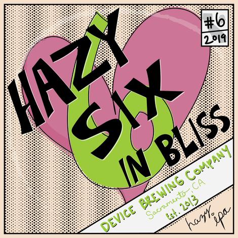 HAZY 6 IN BLISS