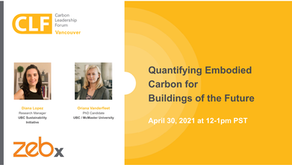 April 30 - Quantifying Embodied Carbon for Buildings of the Future