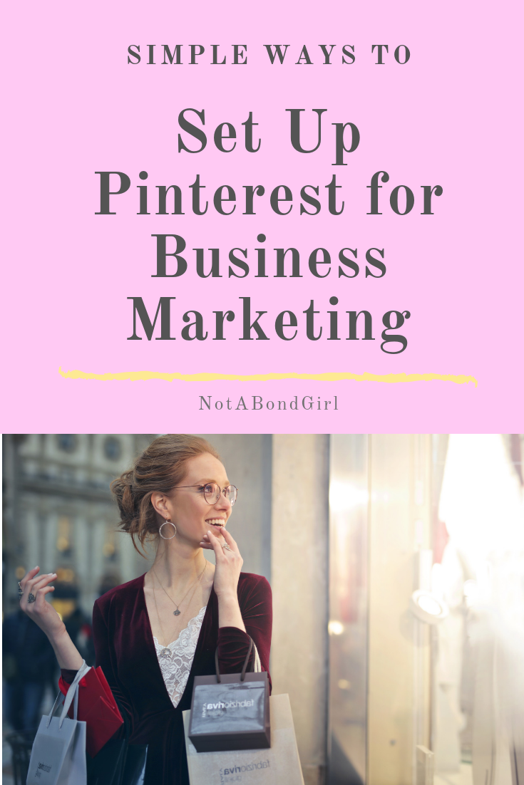 How to Set Up Your Pinterest Account for Business Marketing