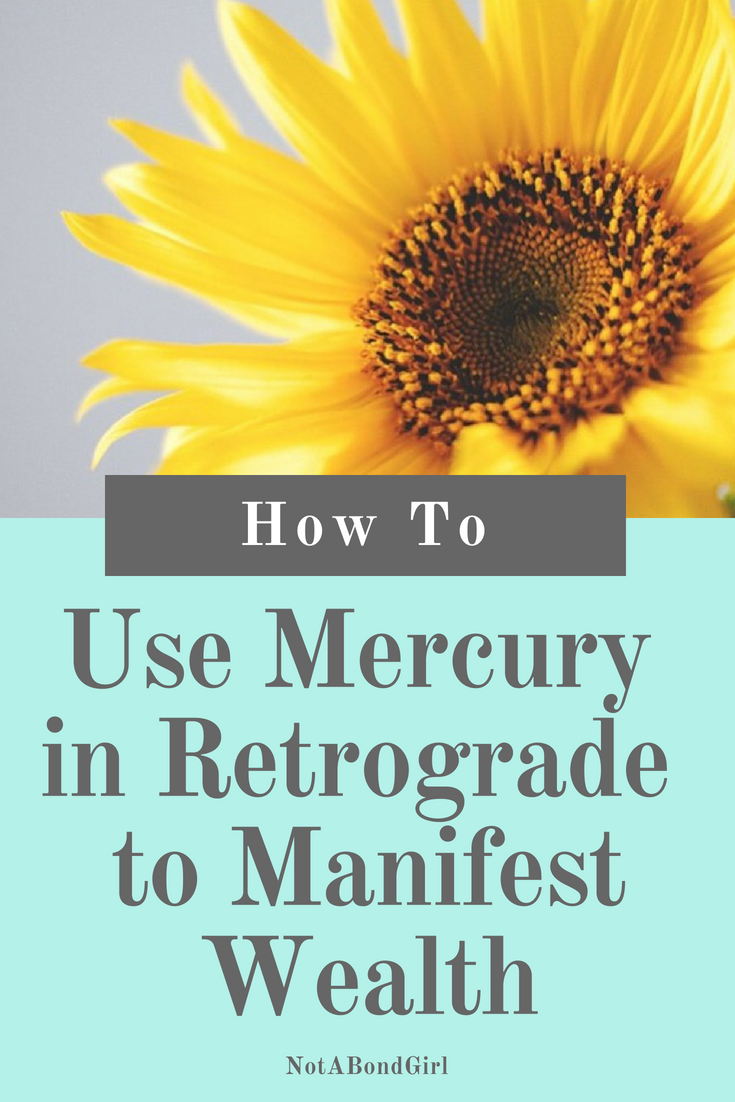 How to Use Mercury in Retrograde to Manifest Wealth; mercury in retrograde manifest wealth, create abundance flow, what is mercury in retrograde