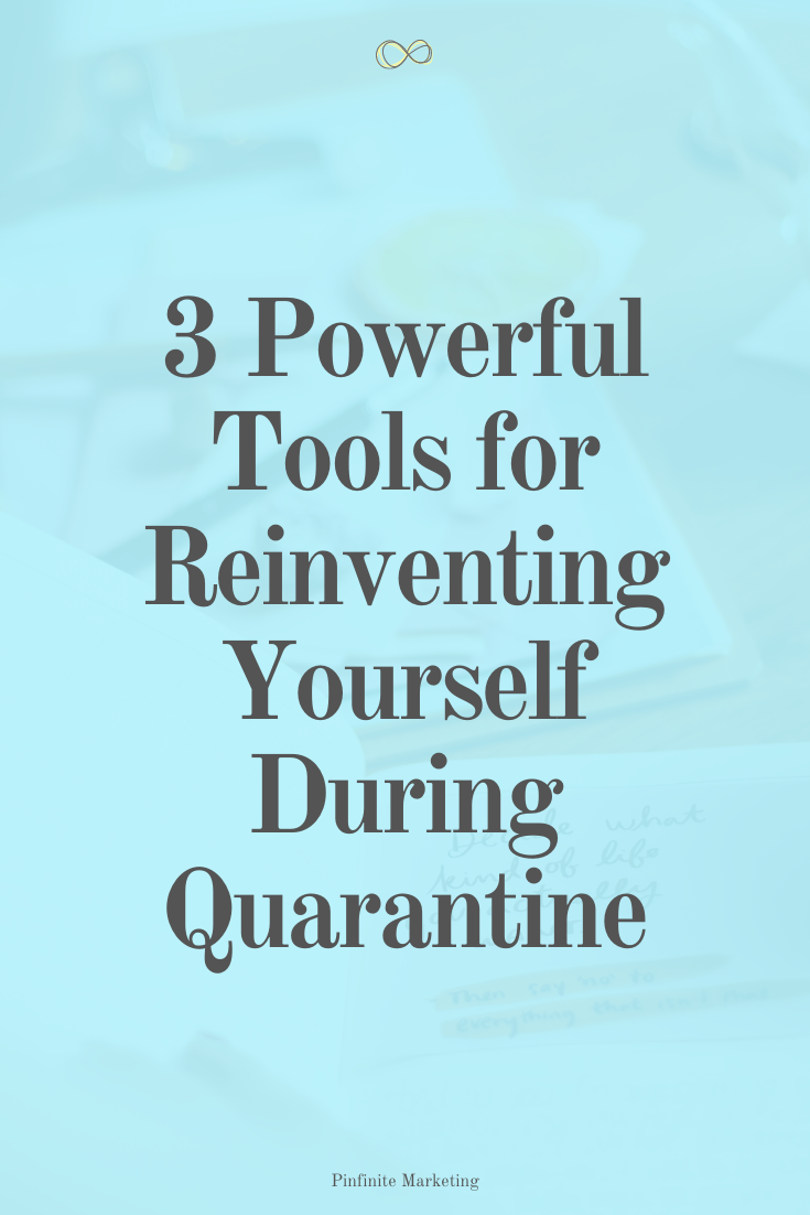3 Must-Have Resources to Reinvent Yourself During Quarantine