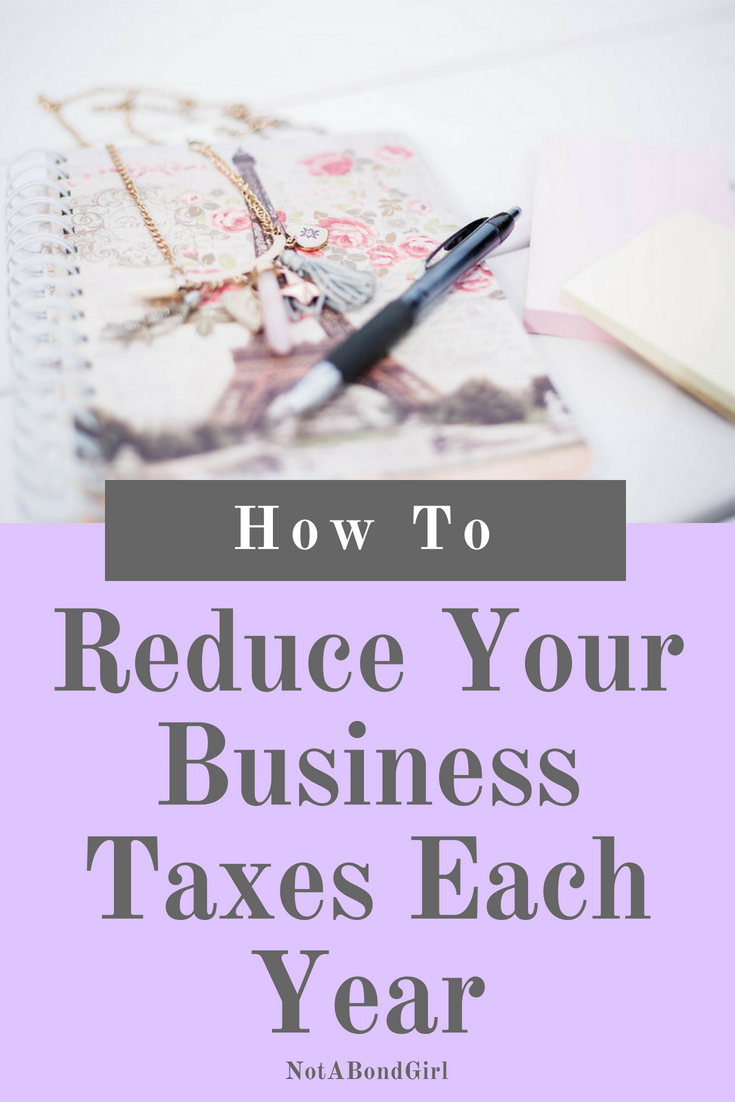 How to Reduce Your Business Taxes Each Year; how to reduce business tax, lower business tax, increase tax refund, small business tax tips