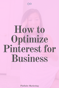 How to Optimize Pinterest for Business