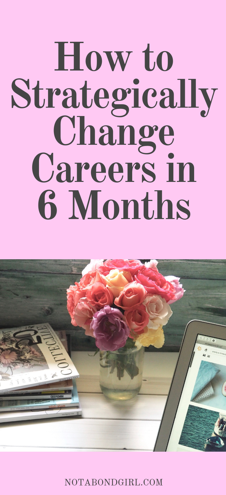 How to Strategically Change Careers in 6 Months