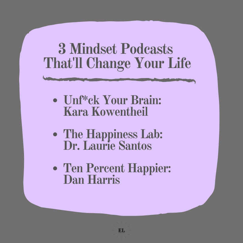 3 Mindset Podcasts That'll Change Your Life: Essentials Listed