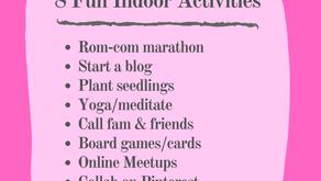 8 Fun Indoor Activities