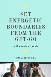 10 Ways to Set Energetic Boundaries in Work + Life