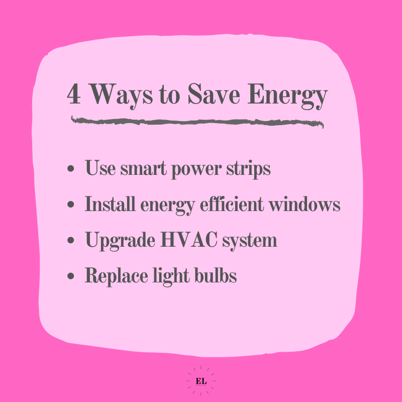 4 Ways to Save Energy: Essentials Listed