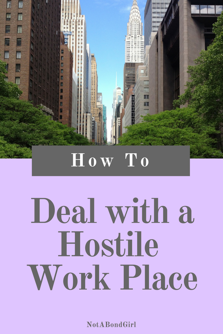 How to Handle a Hostile Work Place, deal with hostile work environment, hostile office people