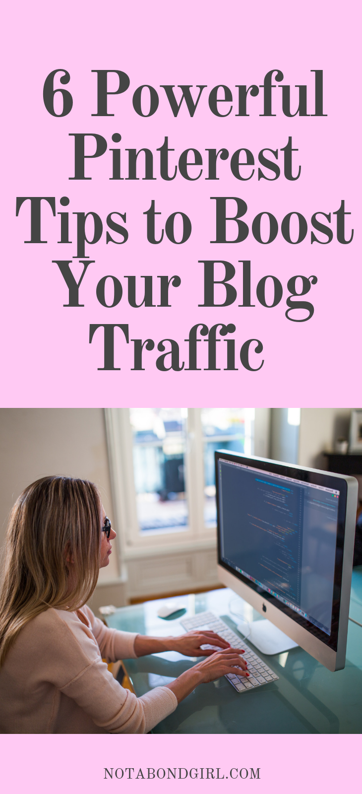 6 Powerful Pinterest Tips to Boost Your Blog Traffic