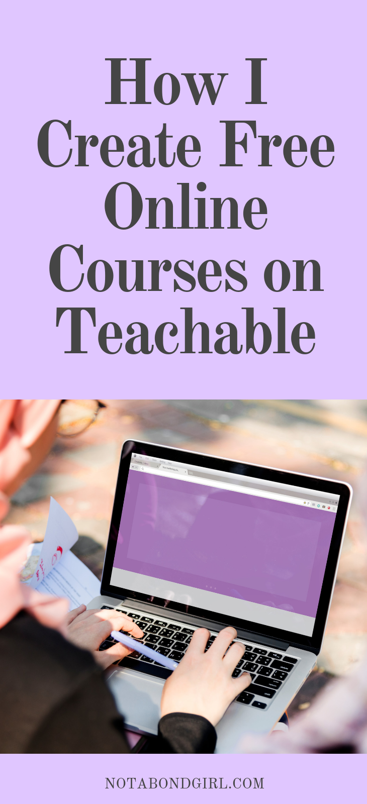 How I Create Online Courses on Teachable for Free; #entrepreneur #onlinebiz #solopreneur #blogger #girlboss #bossbabe #teachable #education #millennial #personalfinance #financialfreedom #blog #bloggingtips