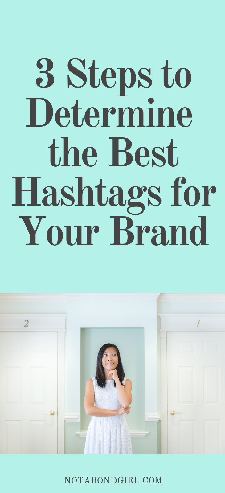 3 Ways to Determine  the Best Hashtags for Your Business
