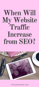 When Will My Website Traffic Increase from SEO? How Long Does It Take for SEO to Work?
