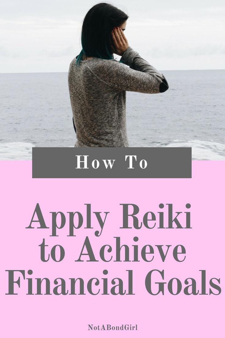 How I Manifest Financial Goals With Reiki Symbols