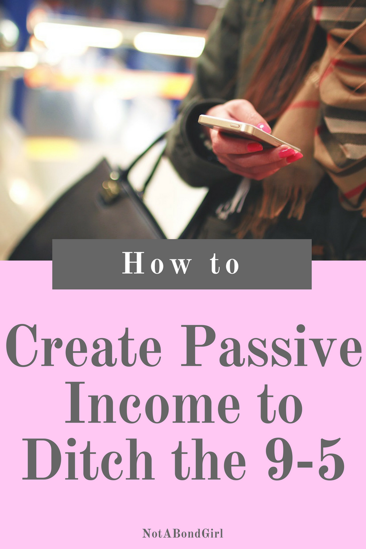 How to Create Passive Income to Achieve Financial Freedom, financial independence, quit 9-5 job