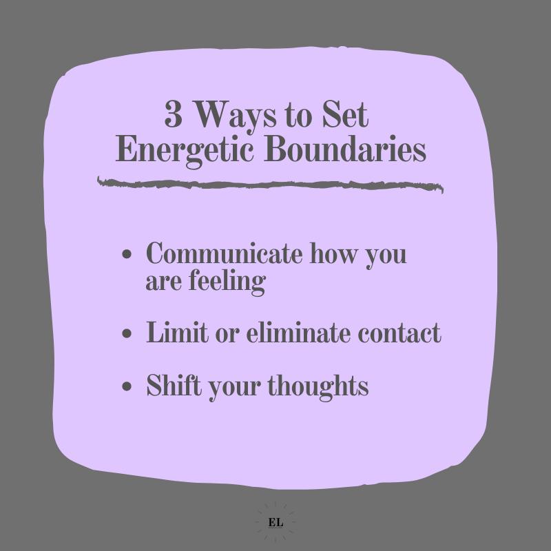 3 Ways to Set Energetic Boundaries: Essentials Listed