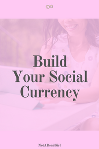Top 7 Tips to Build Your Social Currency