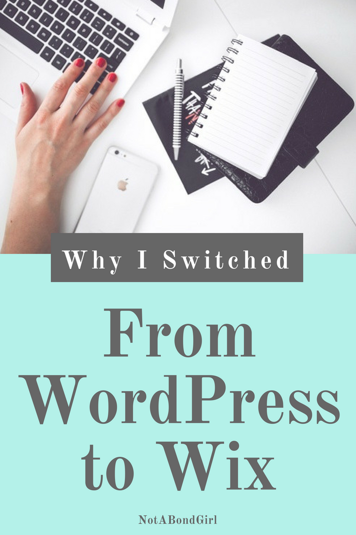 8 Reasons Why I Switched from Wordpress to Wix; wix vs wordpress, wix or wordpress, wix review, wordpress vs wix, wix for blog business