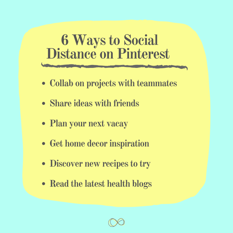 6 Fun Ways to Social Distance on Pinterest