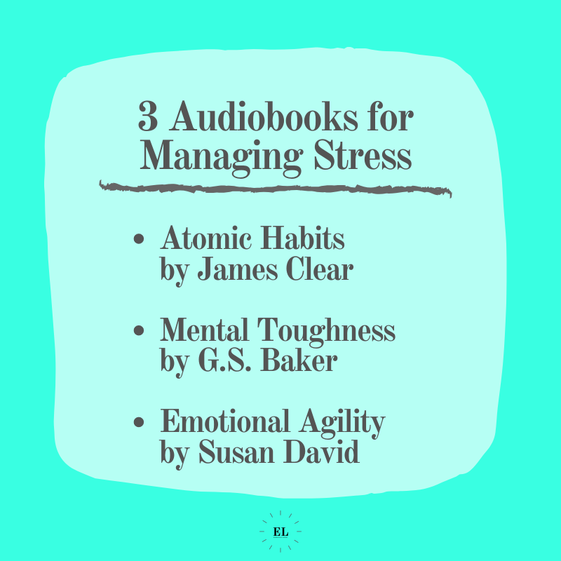 3 Audiobooks for Managing Stress: Essentials Listed