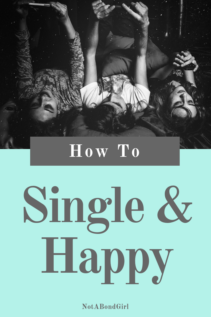 How to Be Single & Happy