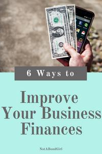 6 Ways to Improve Your Business Finances; improve business finances, improve cash flow in business, online business tax, file business tax
