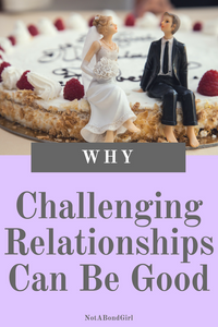 How Challenging Relationships Can Be Good for the Soul; challenging relationships can be good, relationship problems, soul development, personal development