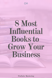 8 Most Influential Books to Grow Your Business