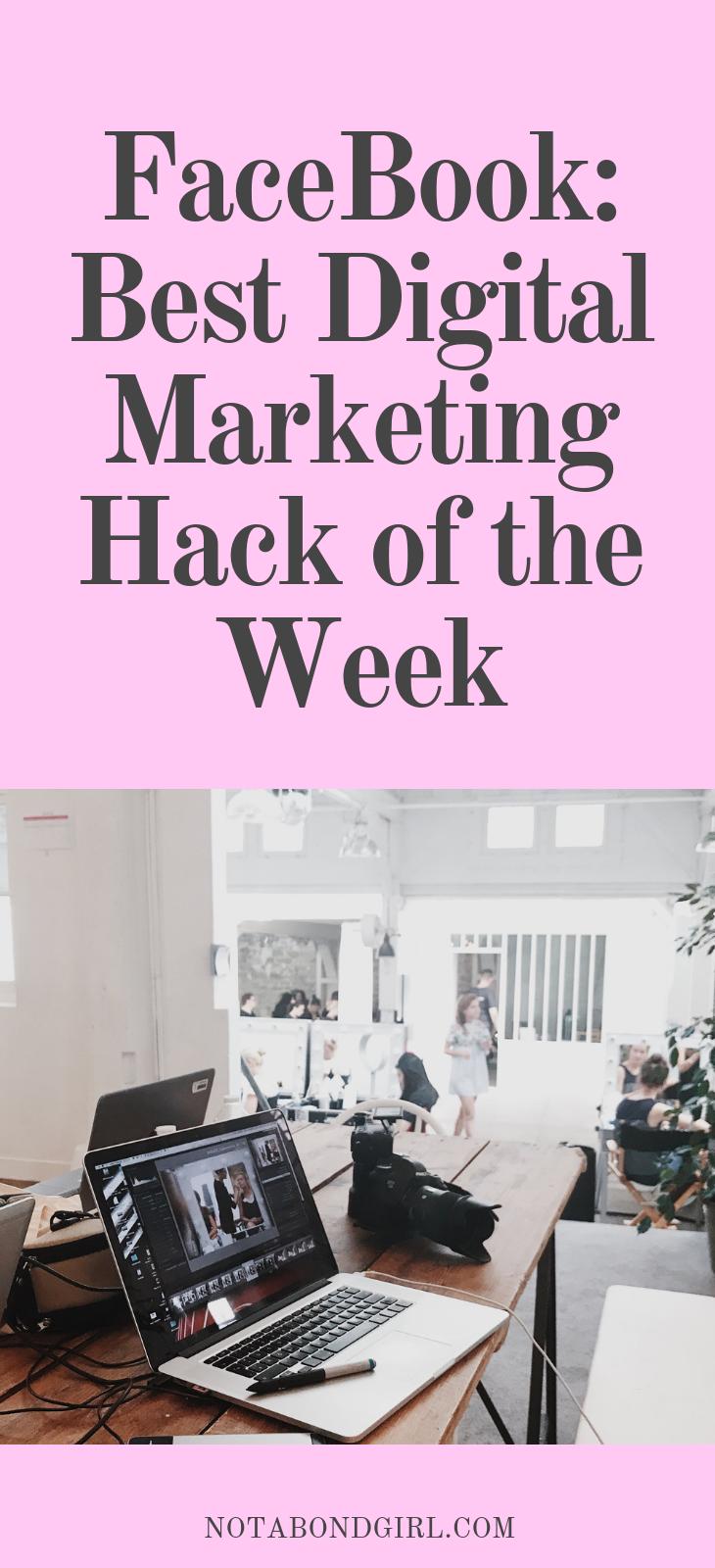 Facebook: Top Digital Marketing Hack of the Week