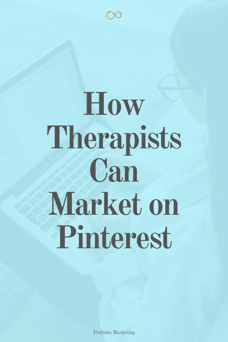 Pinterest Marketing for Therapists