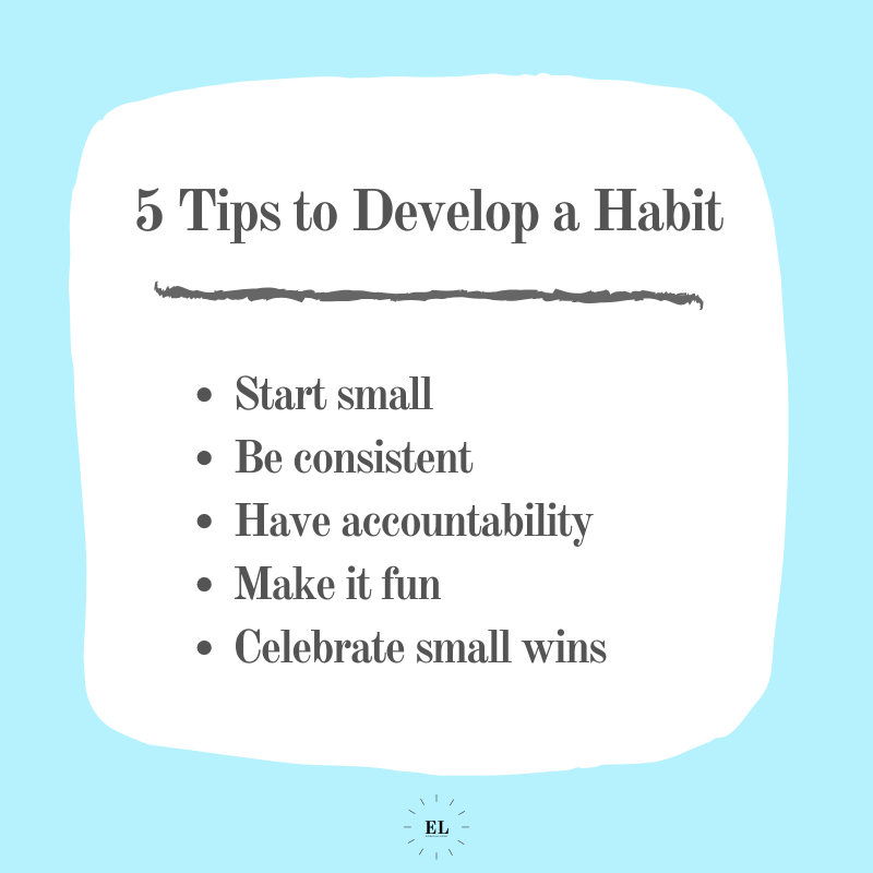 5 Tips to Develop a Habit: Essentials Listed