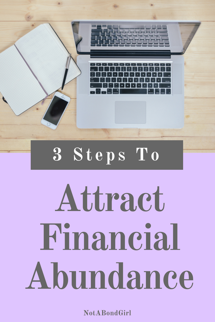 3 Key Steps to Attract Financial Abundance; attract financial abundance, increase abundance flow, how to attract money