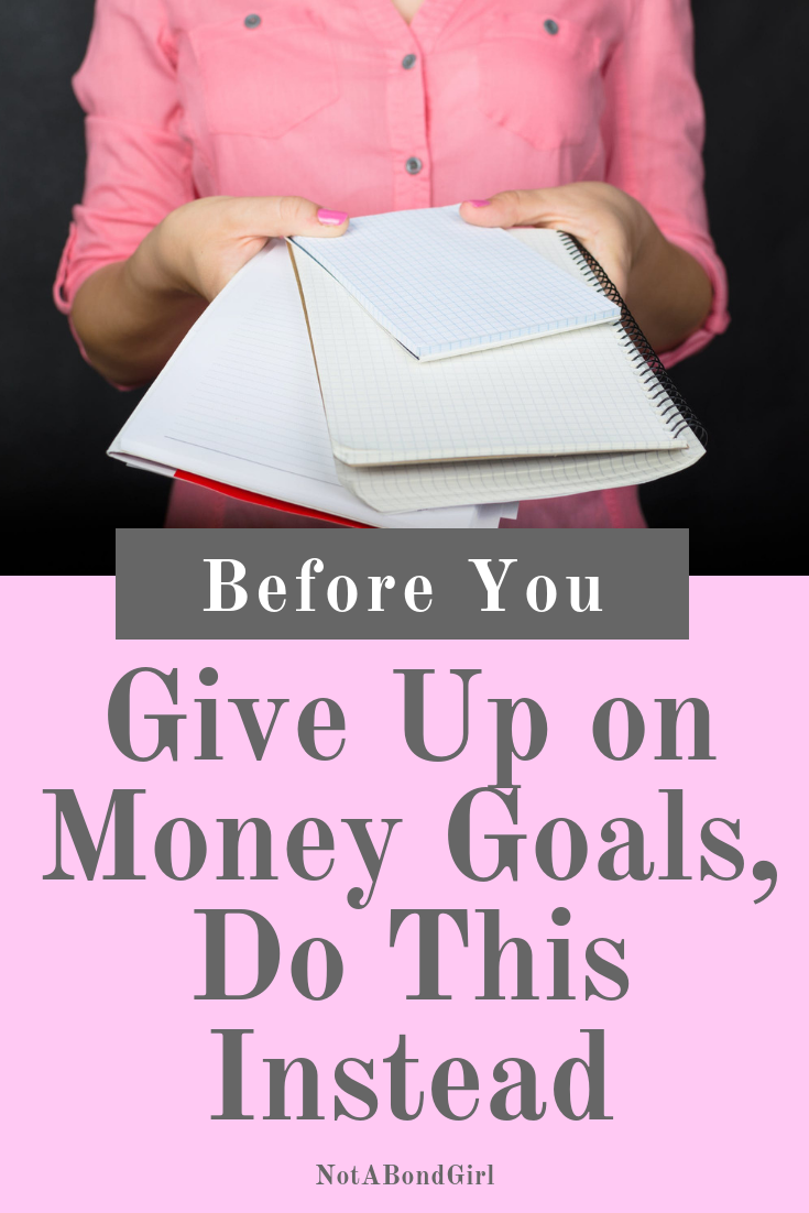 Before You Give Up on Your Money Goals, Do This Instead; Financial Independence Retire Early (FIRE)  #financialfreedom #retirement #finance #money #personalfinance #investment #girlboss #blogging #goalsetting #financialindependence #wellness #wealth #abundance #inspiration #motivation #personaldevelopment #mindfulness #moneygoals #financialliteracy #retireearly #earlyretirement