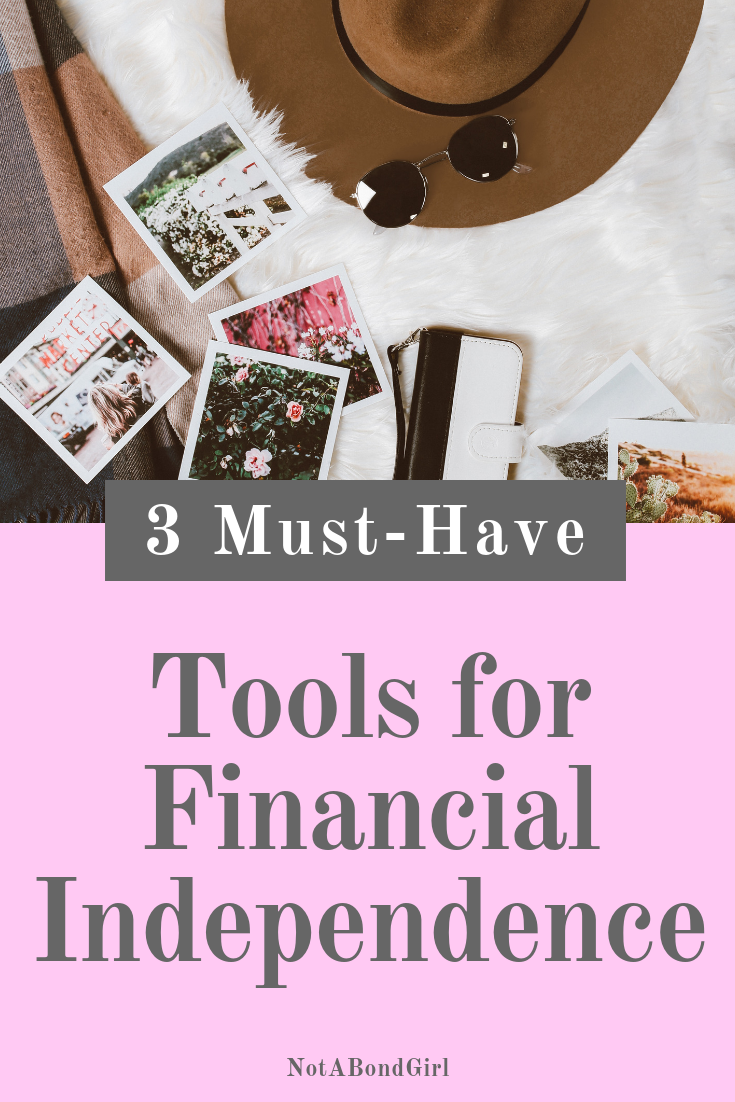 3 Must-Haves to Financial Independence Retire Early (FIRE) like a Boss ;  Financial Independence Retire Early (FIRE); #financialfreedom #financialtips #moneytips #financialindependence #finance #moneymindset #millennial #girlboss #mindset #wealth #personalfinance #notabondgirl