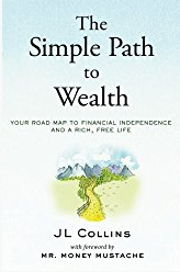 My Investment Strategy for Financial Independence; simple path to wealth, jl collins nh, vtsax, investment index funds
