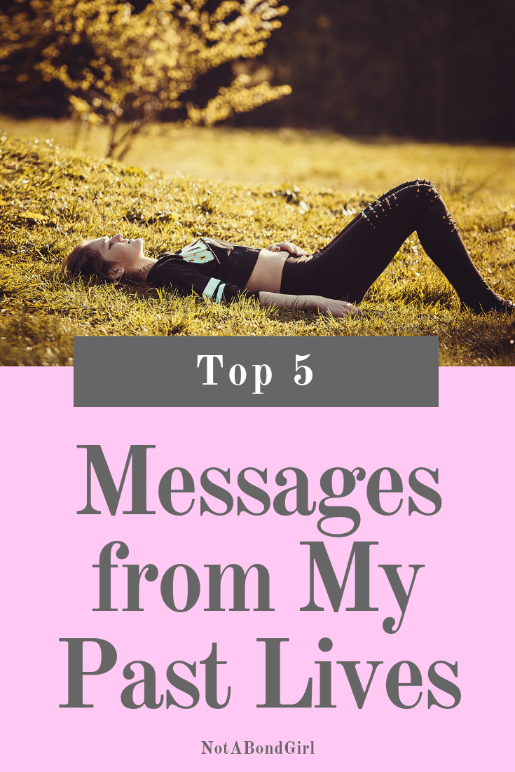 Top 5 Messages from My Past Life Reading, past life regression