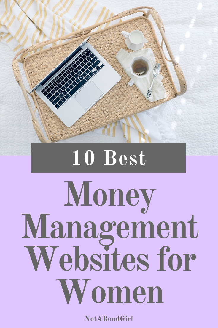 10 Best Money Management Websites, make money blogging, personal finance blogs; #money #personalfinance #girlboss #millennial #moneysaving #financialplanning #moneymanagement #financialfreedom #earlyretirement #financialindependence #retireearly