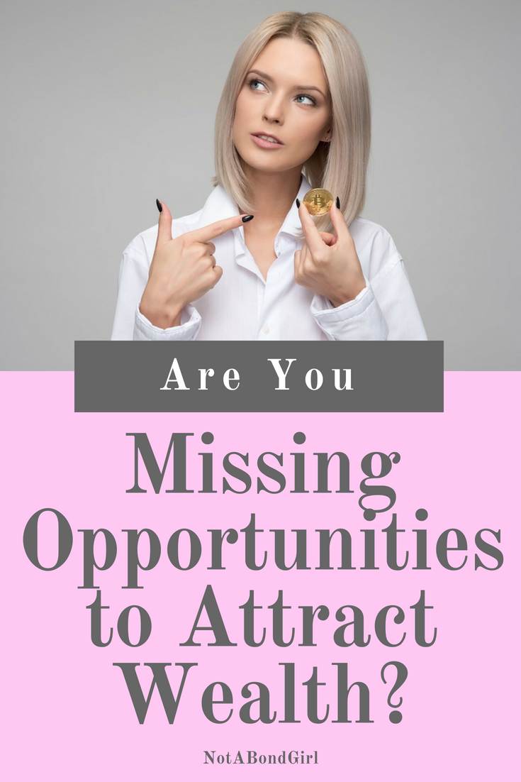 Are You Missing Hidden Opportunities to Create Wealth? hidden opportunity wealth, manifest wealth, create wealth, missing opportunity to money