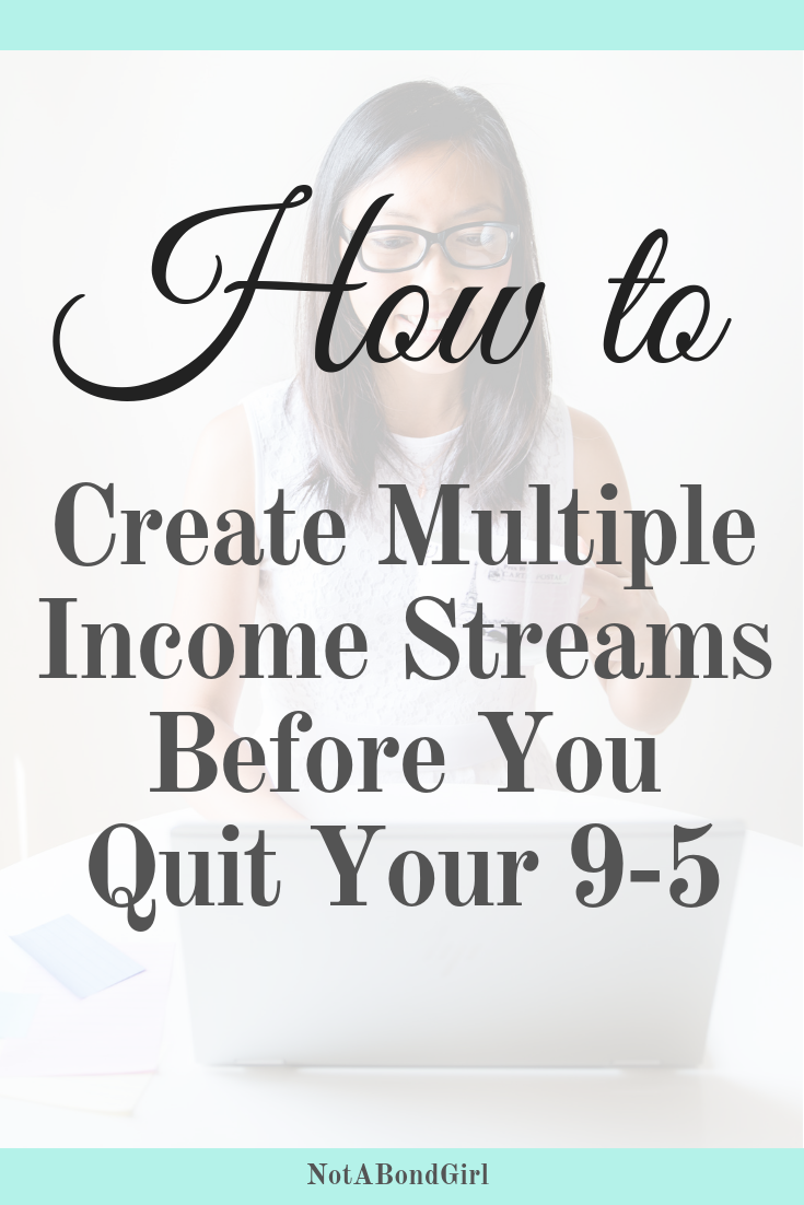 How I Created Multiple Income Streams Before I Quit My Job